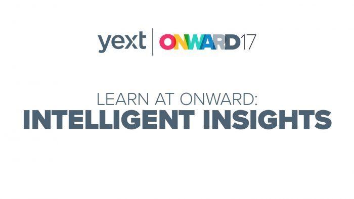 ONWARD yext intelligent insights